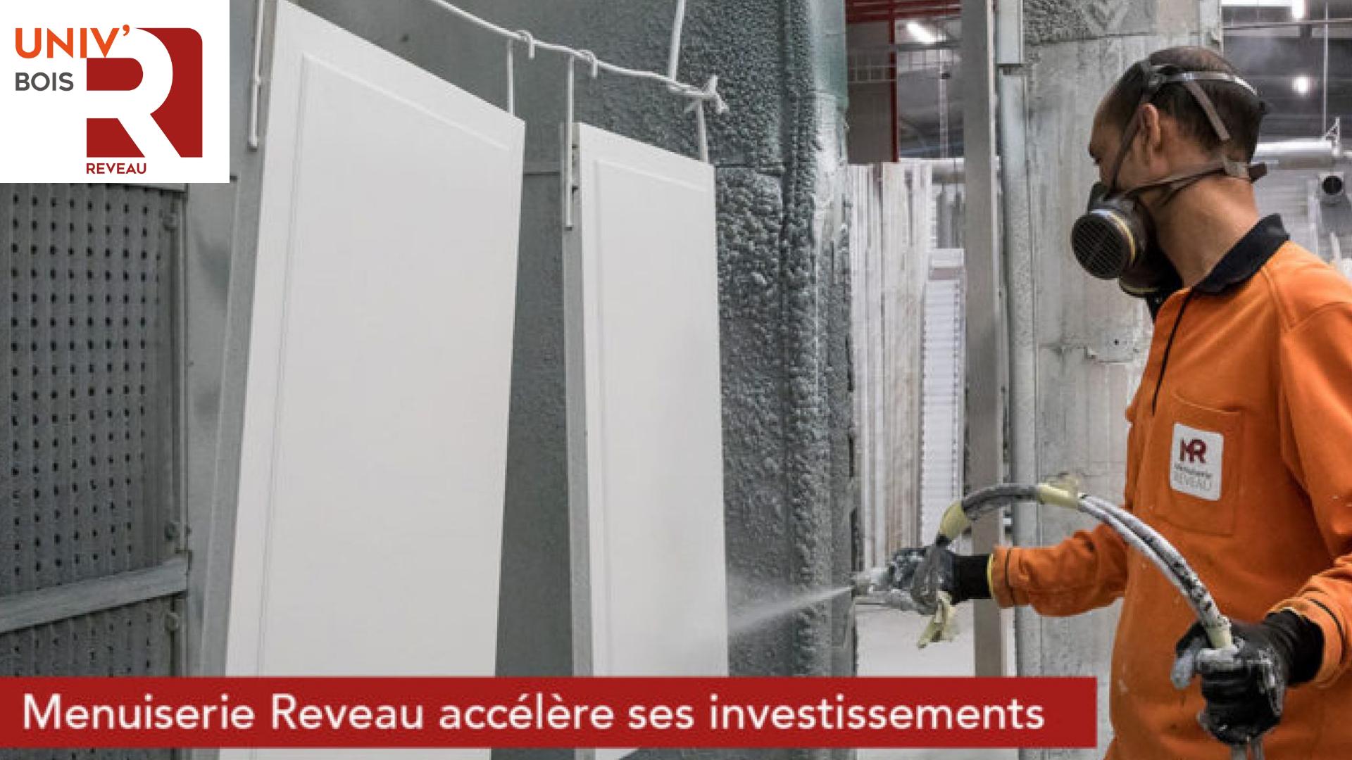 Menuiserie Reveau accélère ses investissements