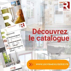 Univ'R Menuiserie - Nouveau catalogue